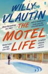 The motel life : a novel