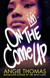 On the come up / Angie Thomas.