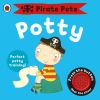 Pirate Pete's potty : potty training for boys