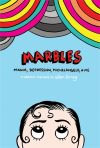 Marbles : mania, depression, Michelangelo, & me