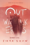 Outwalkers / Fiona Shaw.